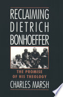 Reclaiming Dietrich Bonhoeffer