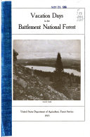 Vacation Days in the Battlement National Forest ...