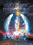 10 Cosmic Dimensions