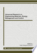 Advanced Research on Engineering Materials, Energy, Management and Control
