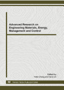 Advanced Research on Engineering Materials  Energy  Management and Control
