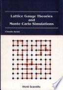 Lattice Gauge Theories and Monte Carlo Simulations