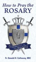 How to Pray the Rosary Pdf/ePub eBook