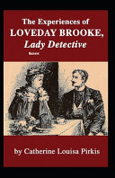 The Experiences of Loveday Brooke, Lady Detective Original Edition (Illustrated) Book Online