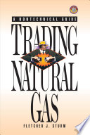 Trading Natural Gas  : Cash Futures Options and Swaps