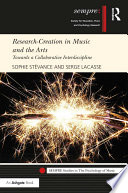Research Creation in Music and the Arts