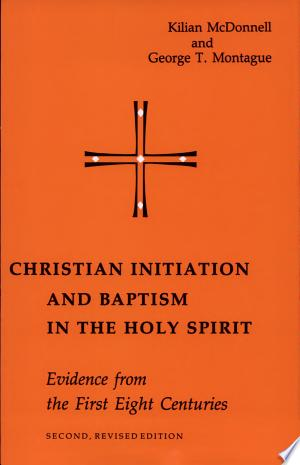 Christian+Initiation+and+Baptism+in+the+Holy+Spirit