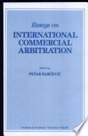 Essays on International Commercial Arbitration