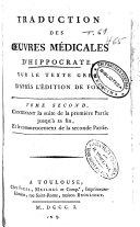 Traduction des oeuvres médicales d'Hippocrate sur le texte grec