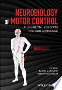 Neurobiology of Motor Control