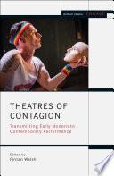 Theatres of Contagion