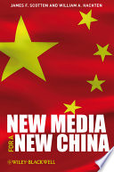 New Media for a New China