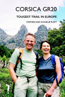 Corsica GR20: Toughest Trail in Europe