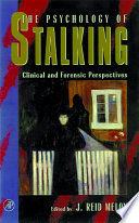 The Psychology of Stalking