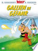 Asterix 33  : Gallien in Gefahr