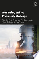 Total Safety and the Productivity Challenge Book