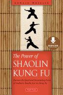 Power of Shaolin Kung Fu [Pdf/ePub] eBook