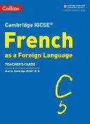 Cambridge IGCSETM French Teacher s Guide  Collins Cambridge IGCSETM