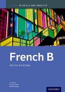 French B: IB Skills and Practice