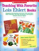 Teaching with Favorite Lois Ehlert Books