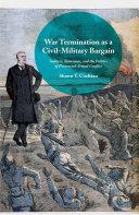 War Termination as a Civil-Military Bargain [Pdf/ePub] eBook