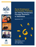 Rural Employers  Information Pathway for Hiring Temporary Foreign Workers in Manitoba