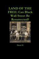 Pdf LAND OF THE FREE: Can Black Wall Street Be Resurrected?