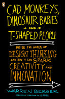 CAD Monkeys  Dinosaur Babies  and T Shaped People