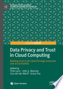 Data Privacy and Trust in Cloud Computing Book