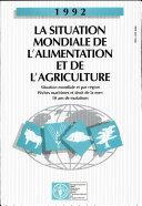 La situation mondiale de l'alimentation et de l'agriculture 1992