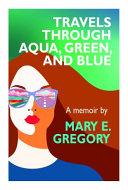 Travels Through Aqua, Green, and Blue image