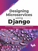 Designing Microservices Using Django