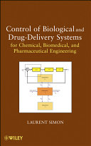 Control of Biological and Drug Delivery Systems for Chemical  Biomedical  and Pharmaceutical Engineering