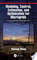Modeling  Control  Estimation  and Optimization for Microgrids