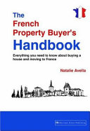 The French Property Buyer's Handbook
