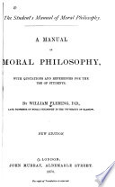 The Student's Manual of Moral Philosophy