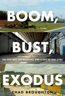 Boom, Bust, Exodus [Pdf/ePub] eBook