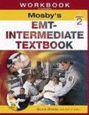 Workbook to Accompany Mosby's EMT-Intermediate Textbook