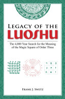 Legacy of the Luoshu