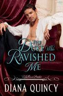 The Duke Who Ravished Me [Pdf/ePub] eBook