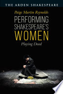 Performing Shakespeare s Women