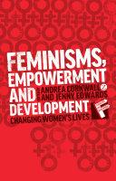Feminisms  Empowerment and Development