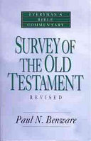 Survey of the Old Testament  Everyman s Bible Commentary Book PDF