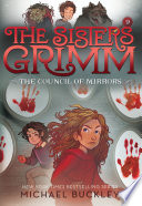 The Council Of Mirrors The Sisters Grimm 9