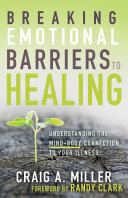 Breaking Emotional Barriers to Healing