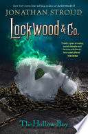 Lockwood   Co  Book Three  The Hollow Boy