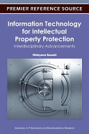 Information Technology for Intellectual Property Protection  Interdisciplinary Advancements