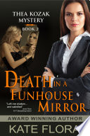 Death in a Funhouse Mirror (The Thea Kozak Mystery Series, Book 2)