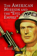 The American Mission And The Evil Empire