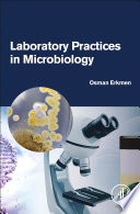 Laboratory Practices in Microbiology
